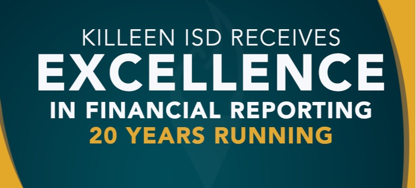 Killeen ISD Receives Excellence in Financial Reporting 20 Years Running