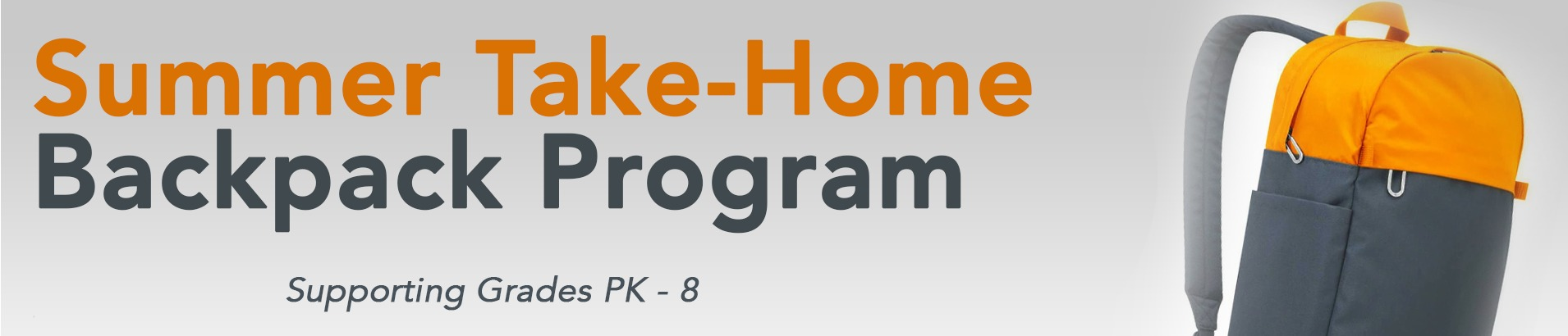 Text reads: Summer Take-Home Backpack program, supporting grades PK-8.