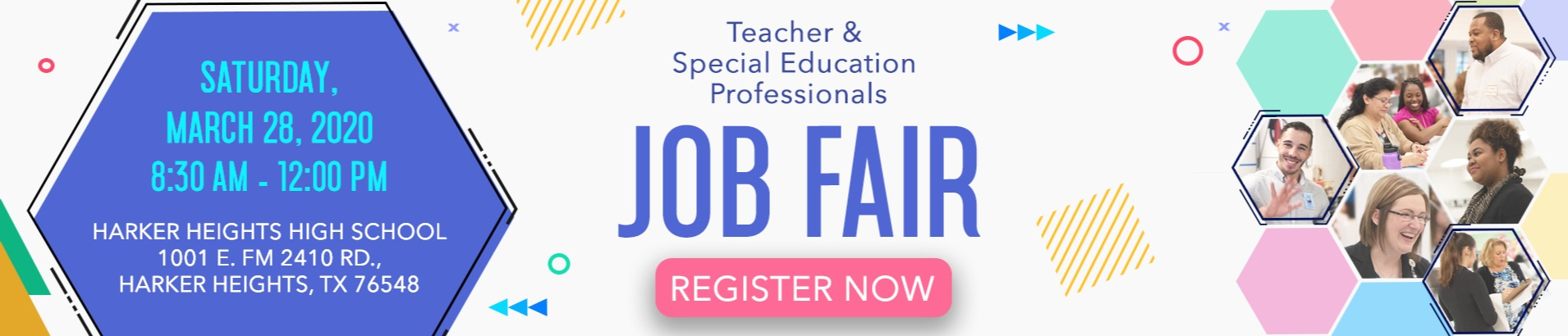 Job Fair Web Banner: text reads: Teacher & Special Education Job Fair March 28, 2020 8:30 am to 12:00 pm, at Harker Heights High School.