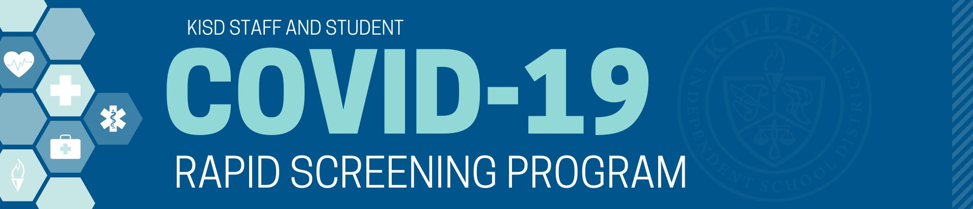 COVID-19 Killeen ISD Rapid Screening
