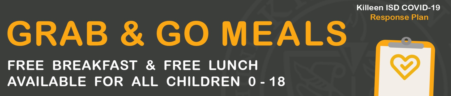 KIDS EAT FREE AT KISD! Grab & Go Meals Available To All Children Ages 0-18!
