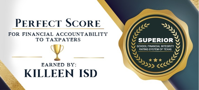 Killeen ISD earns perfect score from Texas Education Agency's FIRST.