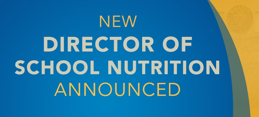 Blue and yellow banner with the text that reads New Director of School Nutrition announced