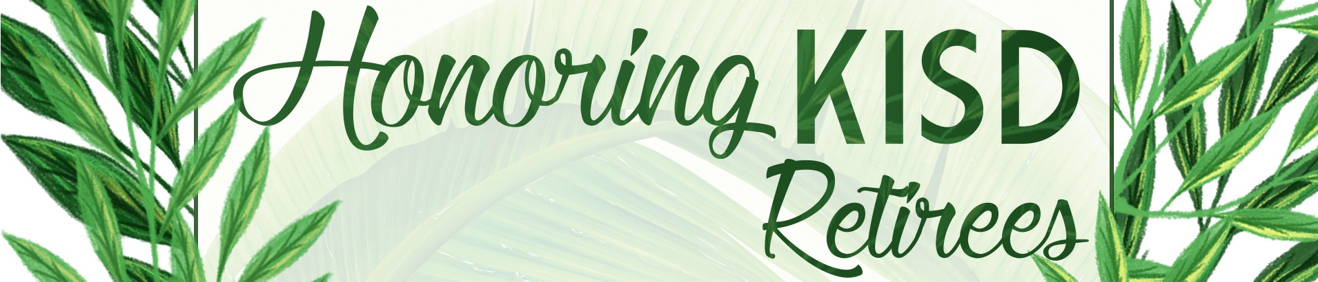 Retirement Banquet web banner.  The background of this banner has green palm leaves.