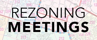 Maps, text reads: Rezoning Meetings
