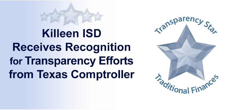 Glass looking stars, text reads: Killeen ISD Receives Recognition for Transparency Efforts from TX.