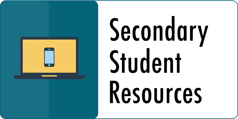 Secondary Student Resources
